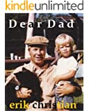 Dear Dad: The Sweet Traumatic Experience