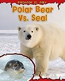 Polar Bear vs. Seal, Mary Meinking, 1410939391