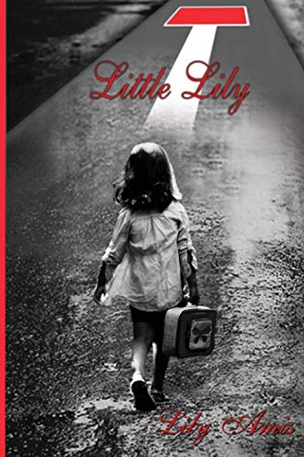Book: Little Lily - based on the memoir Destination - Freedom by Lily Amis