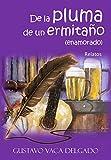 De La Pluma De Un Ermitaño (Enamorado) (Spanish Edition)