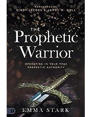 The Prophetic Warrior