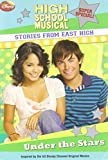 img - for Under the Stars (High School Musical Stories from East High, Super Special) by Helen Perelman-Bernstein (2008-06-03) book / textbook / text book
