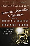 Deadline Artists—Scandals, Tragedies & Triumphs: More of America's Greatest Newspaper Columns