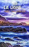 Sur la ligne..., tome 3 : Sur l'autre rive par Page