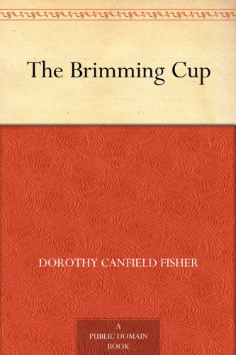 The Brimming Cup by Dorothy Canfield