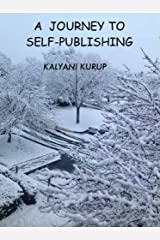 A JOURNEY TO SELF-PUBLISHING Kindle Edition