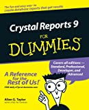 Crystal Reports 9 for Dummies®, Allen G. Taylor, 0764516418