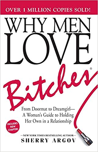 Why men love bitches rules