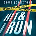 Hit and Run Audiobook by Doug Johnstone Narrated by Angus King