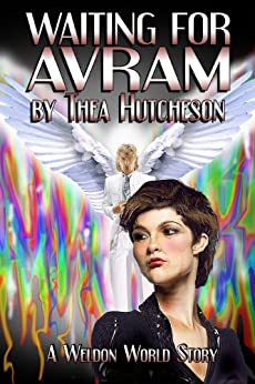 Waiting for Avram (Weldon World) by [Hutcheson, Thea]