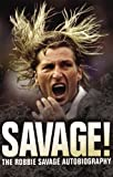Savage!, Robbie Savage and Janine Self, 1845966236