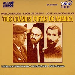 Tres Grandes Poetas de America (Texto Completo) [Three Great Poets of America ]