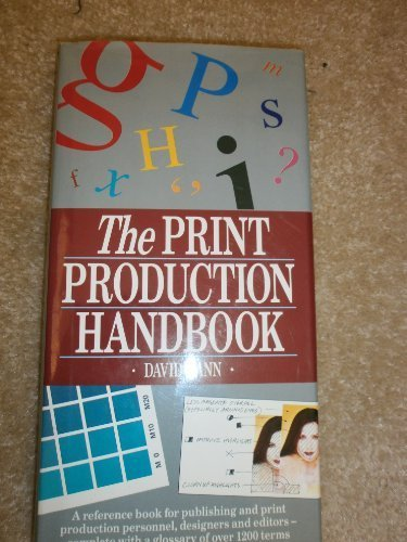 The print production handbook (Macdonald Guide to)