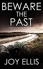 BEWARE THE PAST a gripping crime thriller with a huge twist