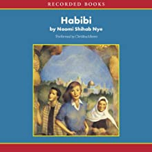Habibi  Audiobook by Naomi Shihab Nye Narrated by Christina Moore