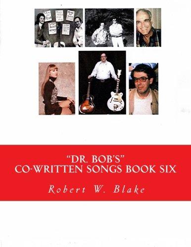 Download Dr. Bob's Co-Written Songs: Book Six pdf epub
