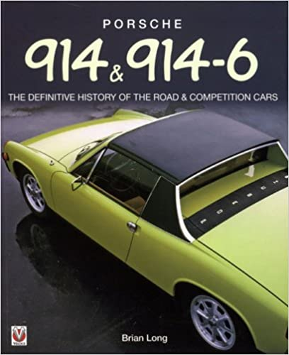 Porsche 914 914 6 the definitive history of the road porsche 914 914 6 the definitive history of the road competition cars softbound 2 revised edition fandeluxe Images