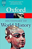 A Dictionary of World History 3/e (Oxford Quick Reference)