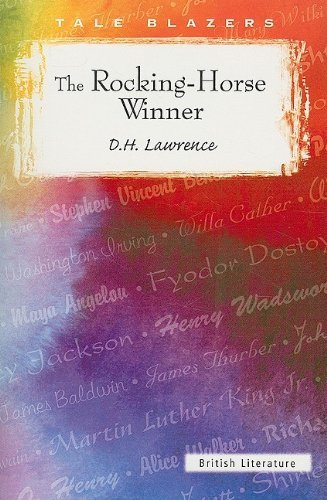 A literary analysis of a feminist reading of d h lawrences the rocking horse winner