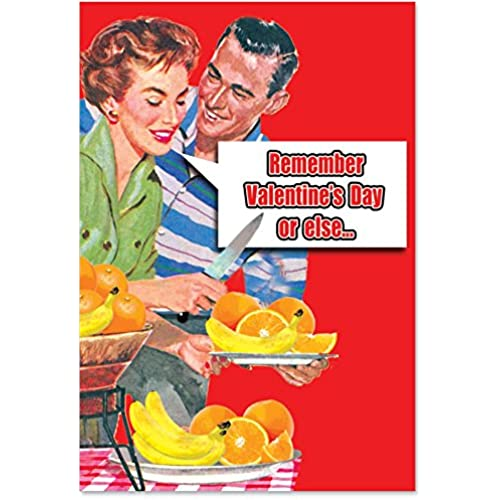 NobleWorks 2176 Remember Valentine's Day Funny Valentine's Day Unique Greeting Card, 5 x 7 Sales