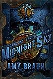 Midnight Sky: A Dark Sky Novel