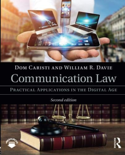 Communication Law: Practical Applications in the Digital Age by Routledge