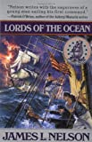 Lords of the Ocean, James L. Nelson, 0671013831