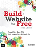 Build a Website for Free, Mark William Bell, 0789750236