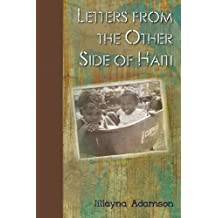 Letters from the Other Side of Haiti: A Long Way Down