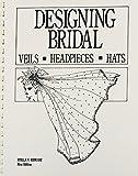 Designing Bridal Veils, Headpieces, and Hats
