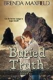 Buried Truth, Brenda Maxfield, 1494328267