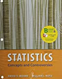 Statistics, Concepts and Controversies (Loose Leaf), EESEE Access Card, and Portal Access Card, Moore, David, 1464140669