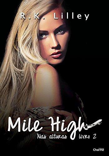 Mile High (Nas Alturas Livro 2)