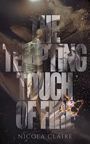 The Tempting Touch Of Fire by Nicola Claire ebook deal