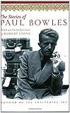 The Stories of Paul Bowles, Paul Bowles, 006093784X