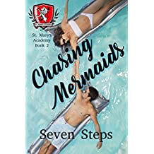 Chasing Mermaids (St. Mary's Academy Book 2)
