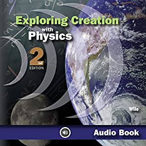 Exploring Creation With Physics Audiobook