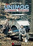 Der Unimog im Forstbetrieb: Holzrücken