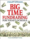 Big-Time Fundraising for Today′s Schools