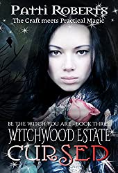 Witchwood Estate - Cursed (serial-series bk 3)