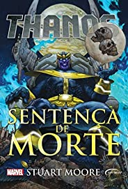 Thanos: sentença de morte