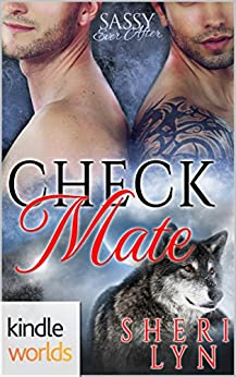 Sassy Ever After: Check Mate (Kindle Worlds Novella) by [Lyn, Sheri]