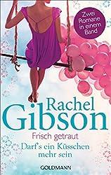 Frisch getraut / Darf's ein Küsschen mehr sein?: Zwei Romane in einem Band