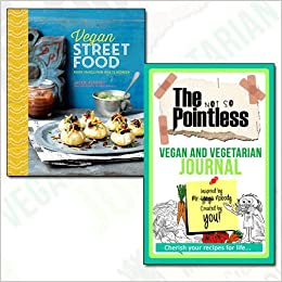 Vegan street food journal and book collection foodie travels from vegan street food journal and book collection foodie travels from india to indonesia hardcover the not so pointless vegan and vegetarian 2 books forumfinder Image collections