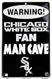 Chicago White Sox Fan Man Cave Sign 8 X 12