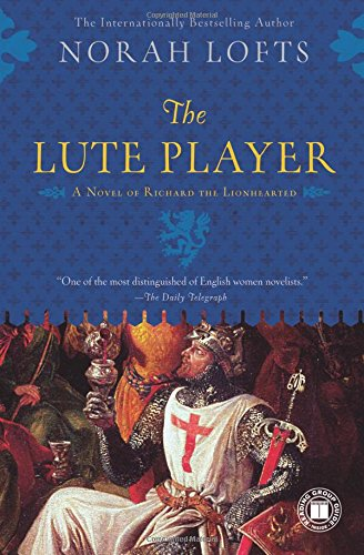 Download The Lute Player: A Novel of Richard the Lionhearted pdf