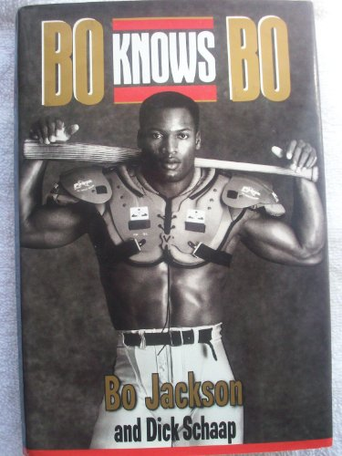 Bo Knows Bo by Bo Jackson and Dick Schaap