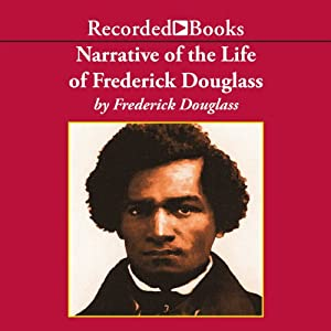 Narrative of the Life of Frederick Douglass Audiobook