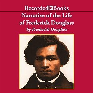 Narrative of the Life of Frederick Douglass Audiobook