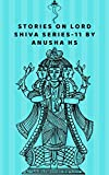Kindle Store : Stories on lord Shiva series -11: from various sources of Shiva Purana